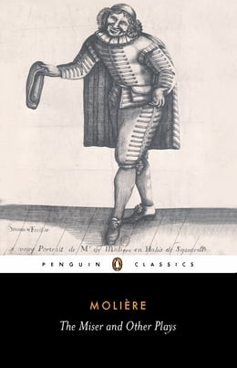 Book The Miser and Other Plays by Jean-Baptiste Moliere