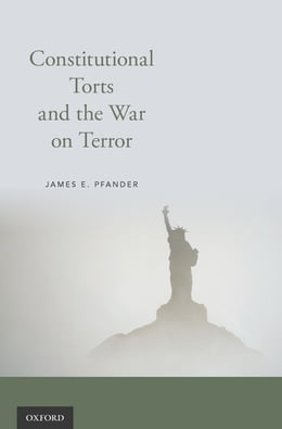 Book Constitutional Torts and the War on Terror by James E. Pfander