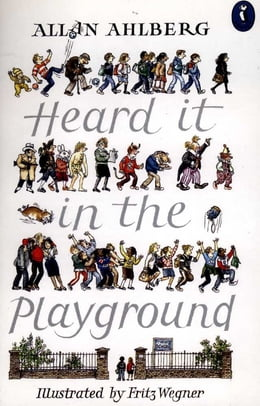 Book Heard it in the Playground by Allan Ahlberg