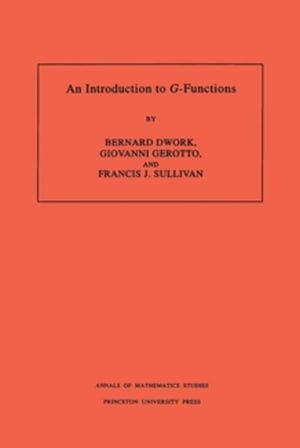 """An Introduction to """"G""""-Functions. (AM-133)"""