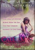 Call of the Mist: Heroes, Gods, Angels, and Fairies Supernatural YA Collection