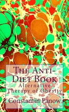The Anti-Diet Book by Constantin Panow