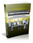 Limitless Lead Generation Guide by Anonymous