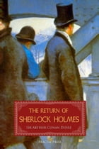 The Return of Sherlock Holmes: A Collection of Holmes Adventures by Conan Doyle