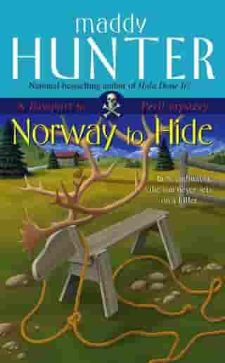 Norway to Hide: A Passport to Peril Mystery by Maddy Hunter