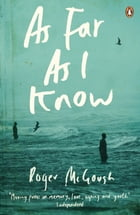 As Far as I Know by Roger McGough