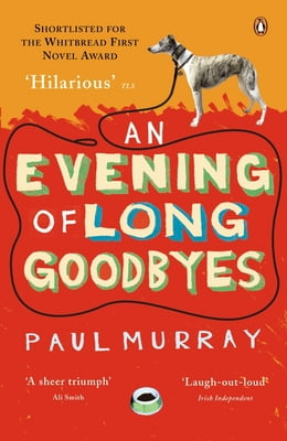 Book An Evening of Long Goodbyes by Paul Murray
