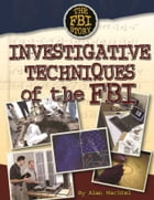 Investigative Techniques of the FBI by Alan Wachtel