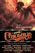 The Book of Cthulhu by Ross Lockhart