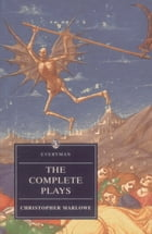 Marlowe: Complete Plays by Christopher Marlowe