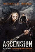 Ascension (New Bloods Trilogy Book 2) 75384062-a73a-4636-a93f-c3575b6ac2ef