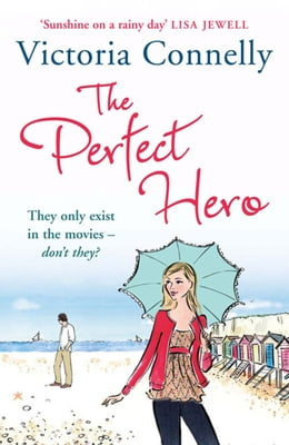 Book The Perfect Hero (Austen Addicts) by Victoria Connelly
