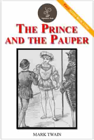 The prince and the pauper - (FREE Audiobook Included!) by Mark Twain