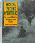 Tactical Tracking Operations: The Essential Guide For Military And Police Trackers 735efff0-681d-44c0-92e7-20e44841523e