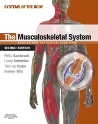 The Musculoskeletal System E-Book: Systems of the Body Series
