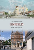 Enfield Through Time b5d18816-db75-4a16-aff4-07863dcbed0c