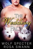 The wedding Pact by Wolf Specter