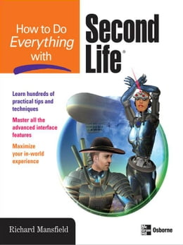 Book How to Do Everything with Second Life® by Mansfield, Richard