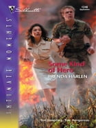 Some Kind of Hero by Brenda Harlen