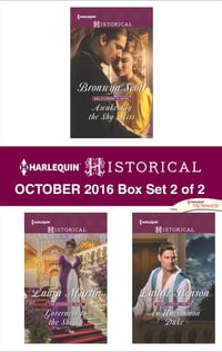 Harlequin Historical October 2016 - Box Set 2 of 2: Awakening the Shy Miss\Governess to the Sheikh…