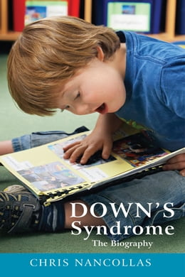 Book Down's Syndrome - The Biography by Chris Nancollas