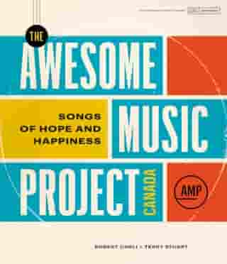 Awesome Music Project Canada: Songs of Hope and Happiness
