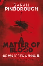 A Matter Of Blood: The Dog-Faced Gods Book One by Sarah Pinborough