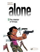 Alone - Volume 2 - The Master of Knives by Bruno Gazzotti
