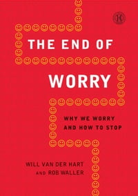 The End of Worry