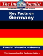 Key Facts on Germany: Essential Information on Germany by Patrick W. Nee