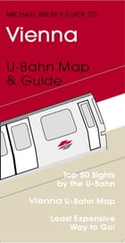 Vienna Travel Guide: U- & S-Bahn Map & Guide by Michael Brein