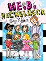 "Heidi Heckelbeck Says ""Cheese!"" Cover Image"