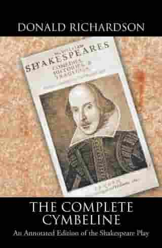 The Complete Cymbeline: An Annotated Edition of the Shakespeare Play