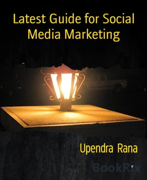 Latest Guide for Social Media Marketing: SMO book