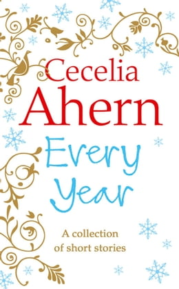 Book Every Year: Short Stories by Cecelia Ahern