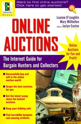 Book Online Auctions: The Internet Guide for Bargain Hunters and Collectors by O'Loughlin, Luanne