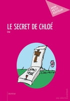 Le Secret de Chloé by Lisa