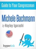 Guide to Your Congressman: Michele Bachmann Deal