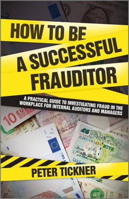 Book How to be a Successful Frauditor by Peter Tickner
