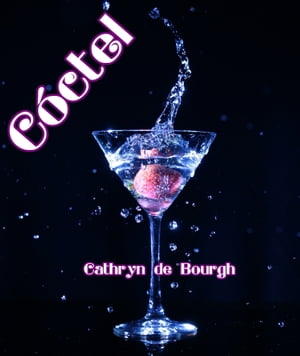 Cóctel by Cathryn de Bourgh