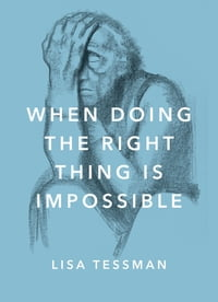 When Doing the Right Thing Is Impossible