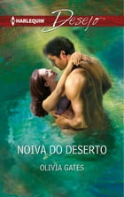 Noiva do deserto by OLIVIA GATES