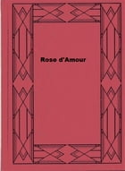 Rose d'Amour by Alfred Assollant