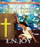 One Sunday at a Time by E. N. Joy