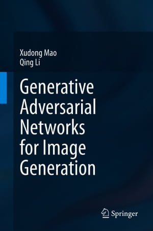 Generative Adversarial Networks for Image Generation