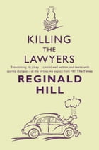 Killing the Lawyers (Joe Sixsmith, Book 3) by Reginald Hill