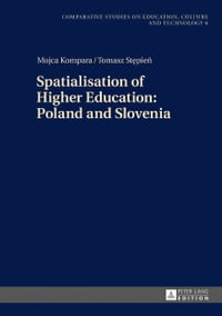 Spatialisation of Higher Education: Poland and Slovenia