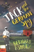 Jack and the German Spy