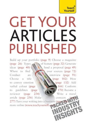 Get Your Articles Published How to write great non-fiction for publication