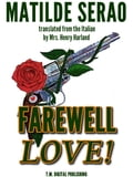 Farewell Love! A Novel 56283759-baed-4f33-b83f-eac0fa512be7